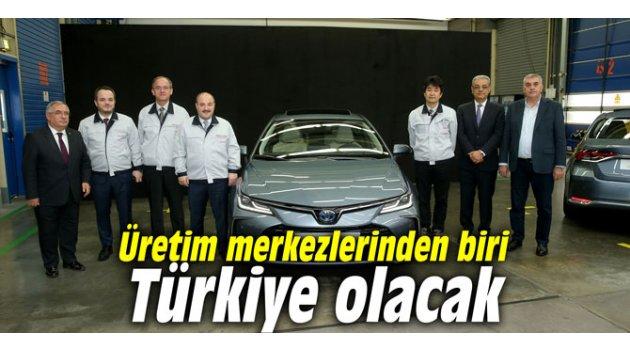 Üretim merkezlerinden biri Türkiye olacak