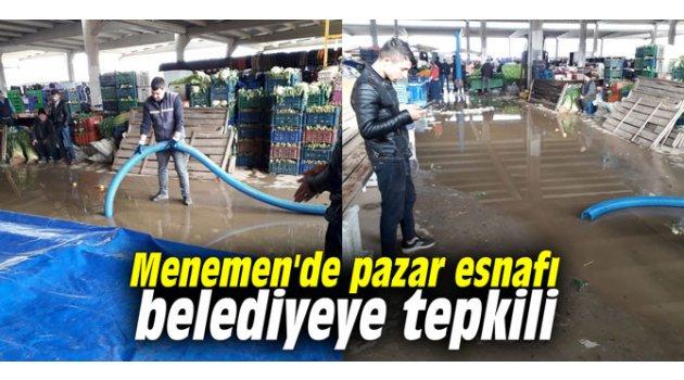 Menemen'de pazar esnafı belediyeye tepkili