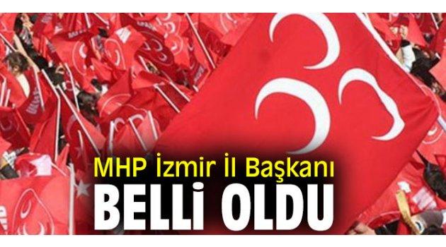 MHP İzmir İl Başkanı seçildi