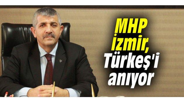 MHP İzmir, Türkeş'i anıyor