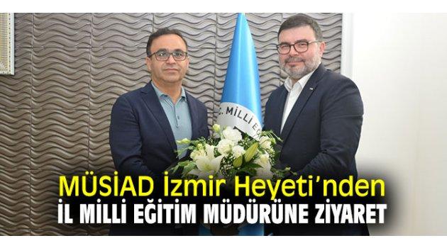 MÜSİAD İzmir Heyeti'nden eğitim ziyareti!