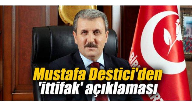 Mustafa Destici'den 'ittifak' açıklaması