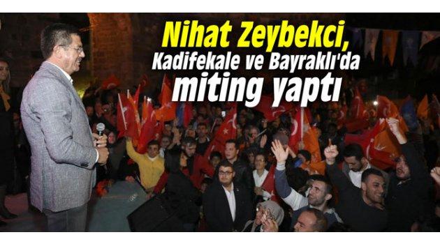Nihat Zeybekci, Kadifekale ve Bayraklı'da miting yaptı