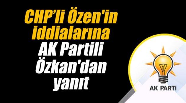 Özen'in iddialarına Özkan'dan yanıt
