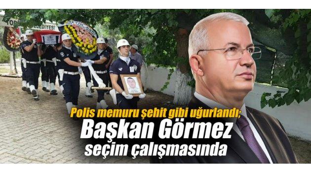 Polis memuru şehit gibi uğurlandı; Başkan seçim çalışmasında