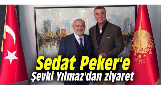 Sedat Peker'e Şevki Yılmaz'dan ziyaret