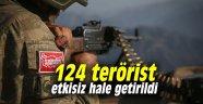 124 terörist etkisiz hale getirildi