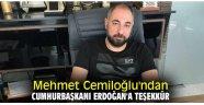 Mehmet Cemiloğlu'ndan Cumhurbaşkanı Erdoğan'a teşekkür