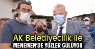 AK Belediyecilik ile Menemen'de yüzler gülüyor
