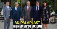 AK PALAPLAST, Menemen'de açıldı!