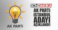 AK Parti İstanbul Büyükşehir Başkan Adayı açıklandı!