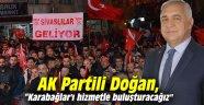 """AK Partili Doğan, """"Karabağlar'ı hizmetle buluşturacağız"""""""