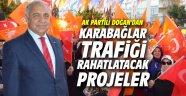 AK Partili Doğan'dan Karabağlar trafiğini rahatlatacak projeler