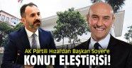 AK Partili Hızal'dan Başkan Soyer'e konut eleştirisi!