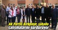 AK Partili Kırkpınar, sahada çalışmalarını sürdürüyor
