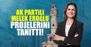 AK Partili Melek Eroğlu, projelerini tanıttı