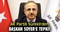 AK Partili Sürekli'den Başkan Soyer'e tepki!