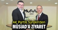 AK Partili Sürekli'den MÜSİAD'a ziyaret