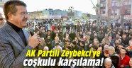 AK Partili Zeybekci'ye coşkulu karşılama!