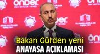 Bakan Gül'den yeni anayasa açıklaması