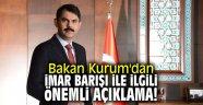 Bakan Kurum'dan İmar barışı ile ilgili çok önemli açıklama!