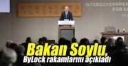 Bakan Soylu, ByLock rakamlarını açıkladı