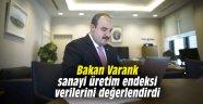 Bakan Varank sanayi üretim endeksi verilerini değerlendirdi