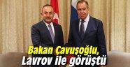 Bakanı Çavuşoğlu, Lavrov ile görüştü