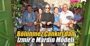 Bölünmez Çankırı'dan İzmir'e Mardin Modeli