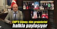 CHP'li Güney, tüm projelerini halkla paylaşıyor