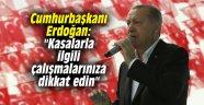 """Cumhurbaşkanı Erdoğan: """"Kasalarla ilgili çalışmalarınıza dikkat edin"""""""