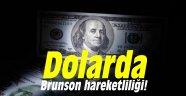 Dolarda Brunson hareketliliği!