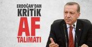 Erdoğan'dan kritik af talimatı!