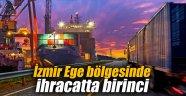 İzmir Ege bölgesinde ihracatta birinci