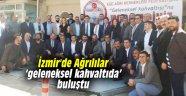 İzmir'de Ağrılılar 'geleneksel kahvaltıda' buluştu