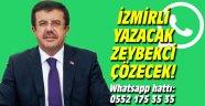 İzmirli yazacak Zeybekci çözecek!