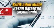 Kritik adım atıldı! Resmi Gazete'de yayımlandı!