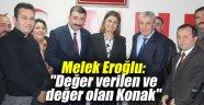 """Melek Eroğlu: """"Değer verilen ve değer olan Konak"""""""