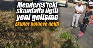 Menderes'teki skandalla ilgili yeni gelişme