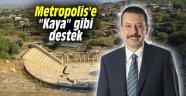 """Metropolis'e """"Kaya"""" gibi destek"""