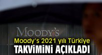 Moody's açıkladı! İşte 2021 yılı Türkiye takvimi