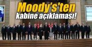 Moody's'ten kabine açıklaması!