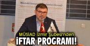 MÜSİAD İzmir Şubesi'nden iftar programı