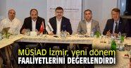 MÜSİAD İzmir yeni dönem faaliyetlerini değerlendirdi