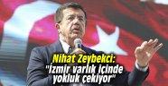 """Nihat Zeybekci: """"İzmir varlık içinde yokluk çekiyor"""""""
