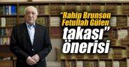 """""""Rahip Brunson-Fetullah Gülen takası"""" önerisi"""