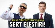 Sedat Peker'den İmamoğlu'na sert eleştiri!