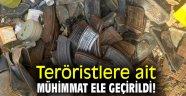 Teröristlere ait mühimmat ele geçirildi!