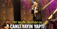 TRT Müzik'tenBayındır'dan canlı yayın!