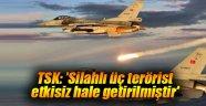 TSK: 'Silahlı üç terörist etkisiz hale getirilmiştir'